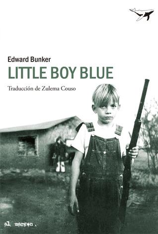 Ebook Little Boy Blue By Edward Bunker