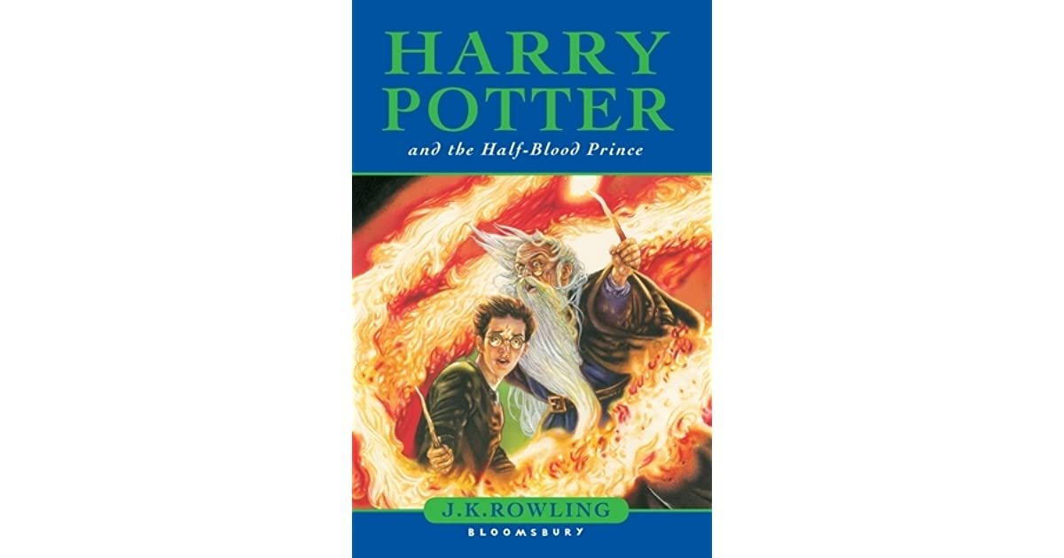 Harry Potter Book Goodreads ~ Harry potter and the half blood prince by j k rowling