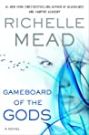 Gameboard of the Gods by Richelle Mead