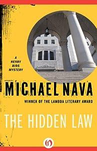 The Hidden Law (Henry Rios Mystery, #4)