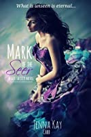 Mark of the Seer (Seer Society #1)