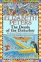 The Deeds of the Disturber (Amelia Peabody #5)