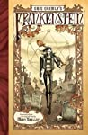 Gris Grimly's Frankenstein by Gris Grimly