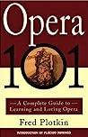 Opera 101: A Comp...