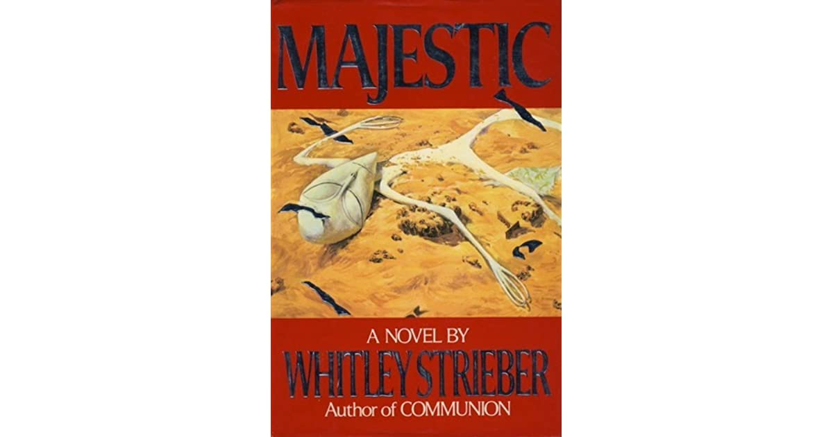 Majestic by whitley strieber fandeluxe