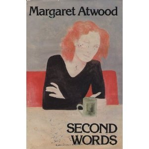 Second Words: Selected Critical Prose