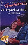 An Imperfect Hero