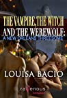 A New Orleans Threesome (The Vampire, The Witch and The Werewolf, #1)