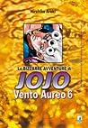 Le bizzarre avventure di Jojo n. 35: Vento Aureo n. 6