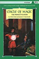 The Prince's Players (Circle of Magic, #4)