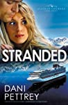 Review ebook Stranded (Alaskan Courage, #3) by Dani Pettrey