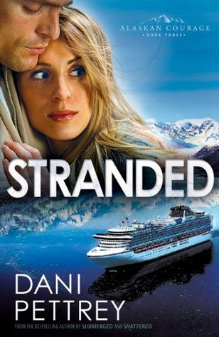 Stranded (Alaskan Courage, #3)