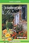 Un giardino per tutte le stagioni by Vita Sackville-West