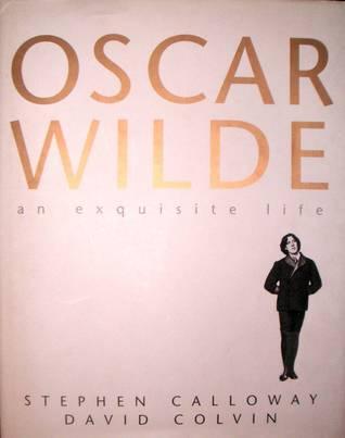 The Exquisite Life of Oscar Wilde