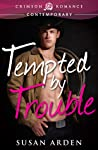 Tempted by Trouble by Susan Arden