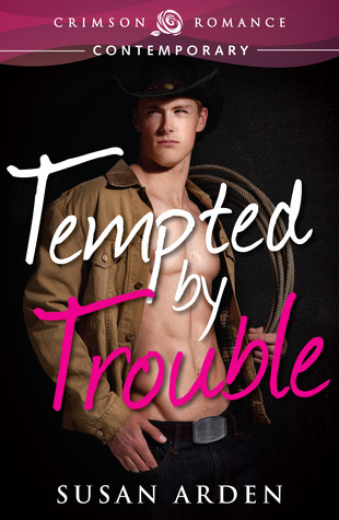 Tempted by Trouble (Bad Boys, #2)