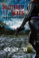 Beginnings End (Shattered Skies, #1)