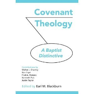 Covenant Theology: A Baptist Distinctive
