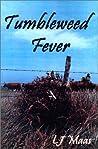 Tumbleweed Fever