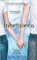 Inbetween (Kissed by Death, #1)