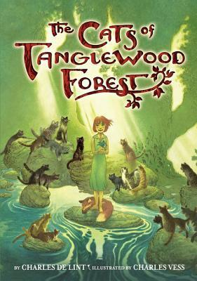The Cats of Tanglewood Forest (Newford, #18)