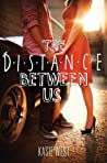 Book cover for The Distance Between Us
