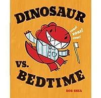 Dinosaur Vs. Bedtime   Autographed Version
