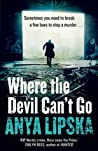 Where the Devil Can't Go (Kiszka and Kershaw, #1)