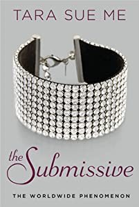 The Submissive (Submissive, #1)