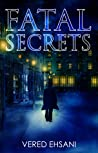 Fatal Secrets (Ghost Post Mysteries #2)