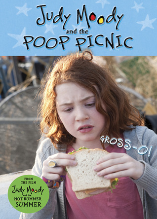 Judy Moody And The Not Bummer Summer : The Poop Picnic