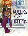 Rulers Of Britain ..