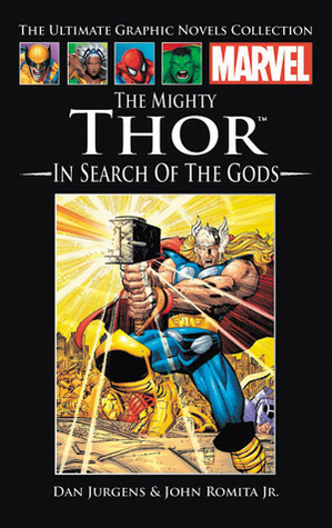 The Mighty Thor: In Search of the Gods by Dan Jurgens