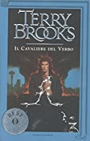 Il cavaliere del Verbo (Trilogia del Verbo e del Vuoto, #2)