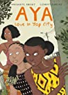 Aya: Love in Yop City (Aya #4-6)