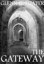 The Gateway (The Harbinger of Doom Saga, #1 novella length)