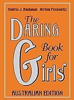 The Daring Book for Girls Australian Edition