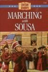 Marching with Sousa