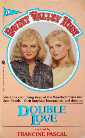 Double Love Sweet Valley High 1 By Francine Pascal