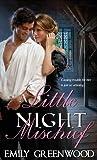 A Little Night Mischief (Mischief, #1)