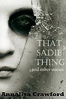 That Sadie Thing