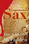 Unprotected Sax