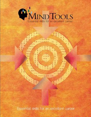 Mindtools Essential skills for an excellent career - James Manktelow