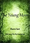 The Young Moon (Sky Song trilogy #2)