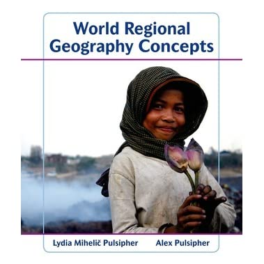 World Regional Geography Global Patterns Local Lives 5th Edition Ebook
