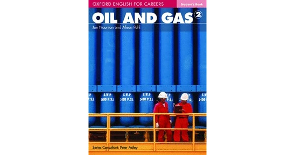 Oxford english for careers oil and gas 2 решебник