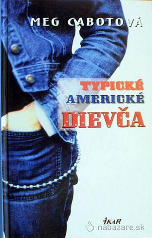 Typické americké dievča (Typické americké dievča, #1)