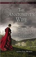The Anatomist's Wife (Lady Darby Mystery #1)