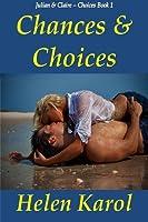 Chances & Choices (Choices #1)