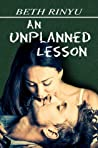 An Unplanned Lesson (Unplanned, #1)